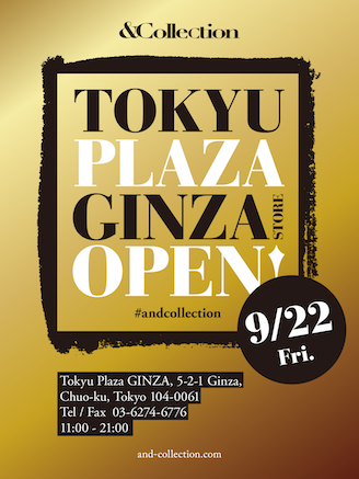 &Collection銀座店が9月22日にOPEN